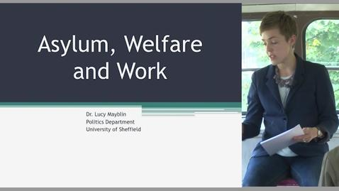 Thumbnail for entry Asylum, Welfare and Work in the Age of Austerity