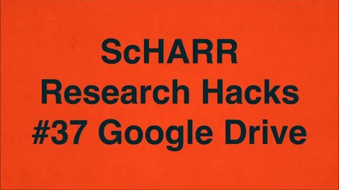 Thumbnail for entry ScHARR Research Hacks #37 Google Drive