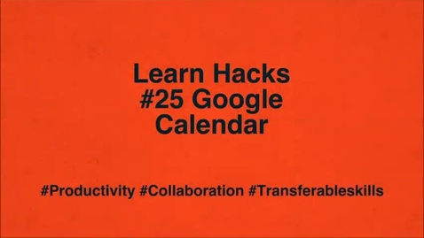 Thumbnail for entry ScHARR Learn Hacks #25 Google Calendar