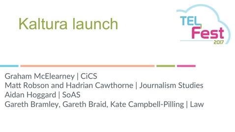 Thumbnail for entry Kaltura Launch - Graham McElearney et. al.