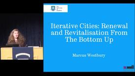 Thumbnail for entry Iterative Cities: Renewal and Revitalisation from the bottom up