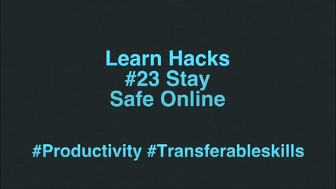 Thumbnail for entry ScHARR Learn Hacks #23 Stay safe online