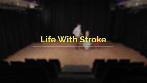 Thumbnail for entry Life with stroke
