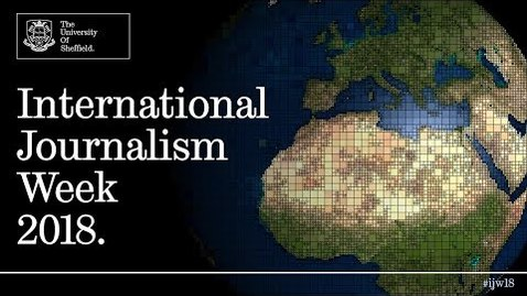 Thumbnail for entry International Journalism Week 2018