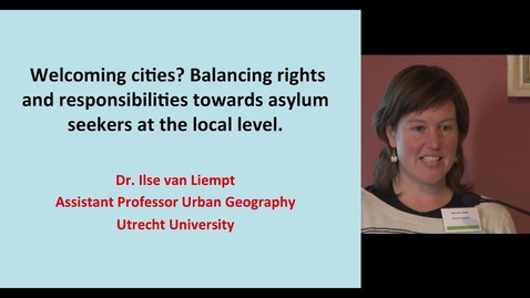 Thumbnail for entry Welcoming cities? Balancing rights and responsibilities towards asylum seekers at the local level