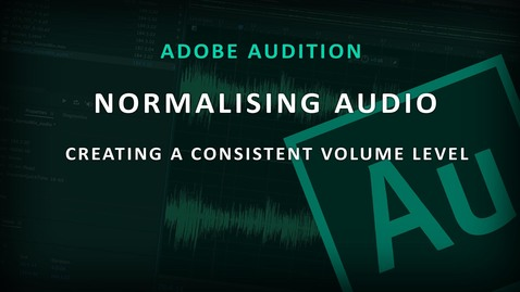 Thumbnail for entry Adobe Audition (4) - Normalise