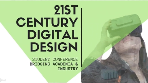 "Thumbnail for entry 11th December 2017 ""21st Century Design Skills for the Built Environment"" Conference"