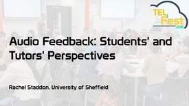 Thumbnail for entry Audio Feedback: Students' and Tutors' Perspectives