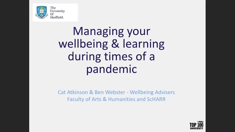 Thumbnail for entry Managing your Wellbeing & Learning During Times of a Pandemic