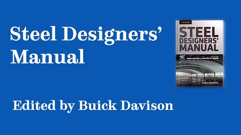 Thumbnail for entry Sheffield Authors Showcase - Buick Davison - Steel Designers' Manual