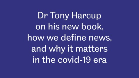 Thumbnail for entry What's The Point of News? Tony Harcup introduces his new book