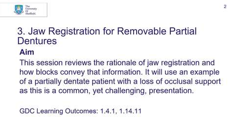 Thumbnail for entry 4th BDS DPU Session 3 Jaw Registration for Removable Partial Dentures