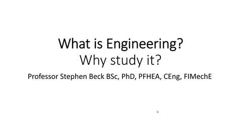 Thumbnail for entry What is Engineering? Why study it?