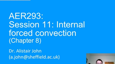 Thumbnail for entry Session 11_Internal_Forced_Convection_2020