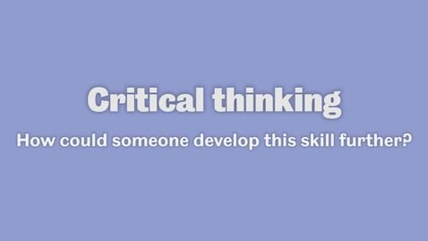 Thumbnail for entry Critical Thinking 3