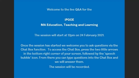 Thumbnail for entry iPGCE / ETL - Live Q&A from the Postgraduate Online Open Day, Feb 2021
