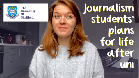 Thumbnail for entry Journalism students' plans for life after uni