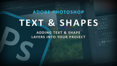 Thumbnail for entry Bonus Photoshop Tutorial - Adding Text and shapes