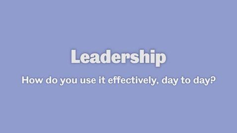 Thumbnail for entry Leadership 2