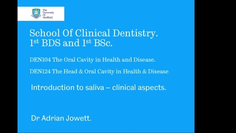 Thumbnail for entry Introduction to Saliva - Clinical Aspects