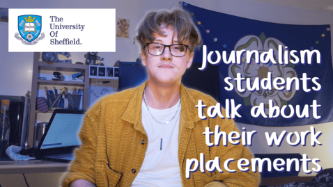 Thumbnail for entry Journalism students talk about their work placements