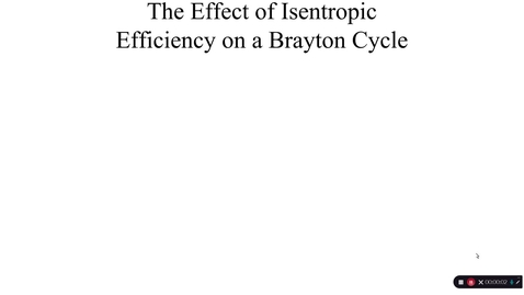 Thumbnail for entry 14c Brayton cycle with inefficiencies
