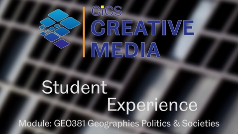 Thumbnail for entry Student Experience Module GEO381