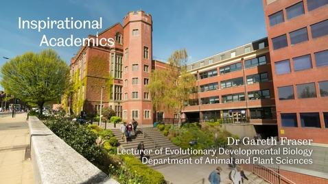 Thumbnail for entry Inspirational Academics - Dr Gareth Fraser