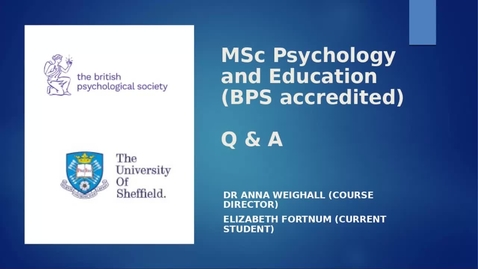 Thumbnail for entry MSc Psychology and Education  - Live Q&A from the Postgraduate Online Open Day, Feb 2021