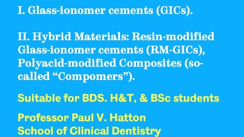 Thumbnail for entry Glass-ionomer Cements and Hybrid materials