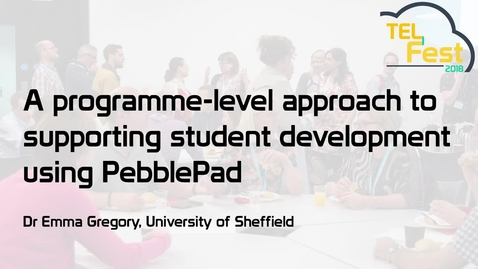 Thumbnail for entry A programme-level approach to supporting student development using PebblePad