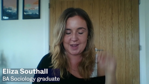 Thumbnail for entry 'My student experience' by Eliza Southall