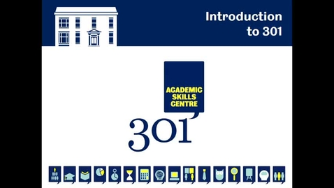 Thumbnail for entry Welcome and Introduction to 301 Academic Skills Centre