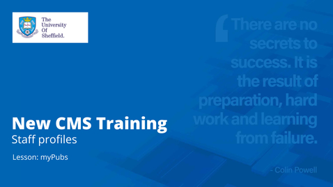 Thumbnail for entry New CMS Training  | MyPubs