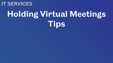 Thumbnail for entry Virtual Meetings Tips