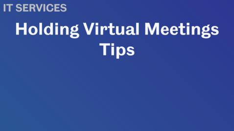 Thumbnail for entry Virtual Meetings Tips