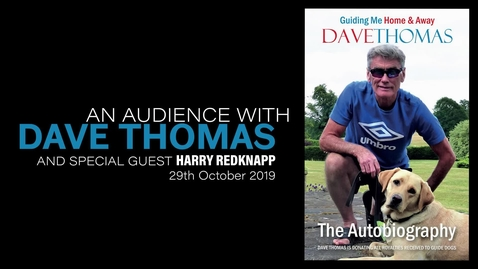 Thumbnail for entry An Audience with Dave Thomas and special guest Harry Redknapp