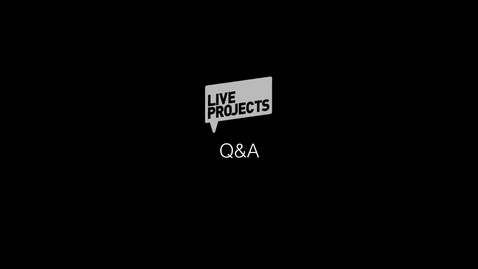 Thumbnail for entry SSoA Live Projects 2019  - Q&A