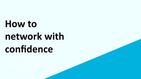 Thumbnail for entry How to network with confidence