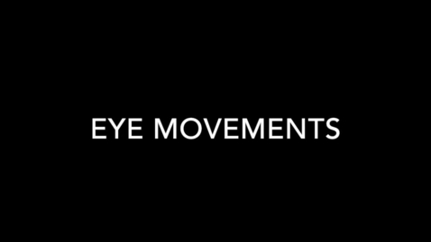 Thumbnail for entry Examination of the 3rd, 4th and 6th Cranial Nerve - Eye Movements