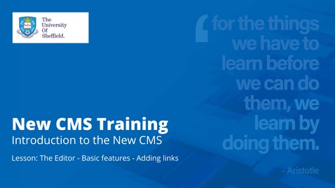 Thumbnail for entry New CMS Training | Introduction to the New CMS | The Editor | Adding links and anchors