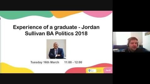 Thumbnail for entry Experience of a graduate - Jordan Sullivan BA Politics 2018