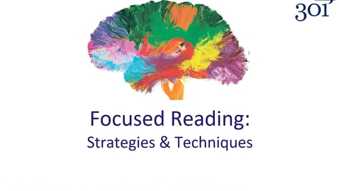 Thumbnail for entry Focused Reading: Strategies & Techniques