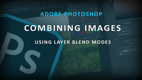 Thumbnail for entry Bonus Photoshop Tutorial - Combining Images