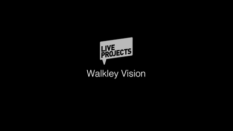Thumbnail for entry SSoA Live Projects 2019 - Walkley Vision