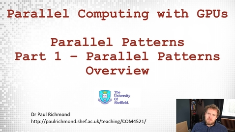 Thumbnail for entry Lecture 13 - Part 01 - Parallel Patterns Overview