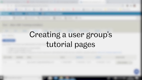 Thumbnail for entry SST Admin: Video 4 - Creating a user group's tutorial pages