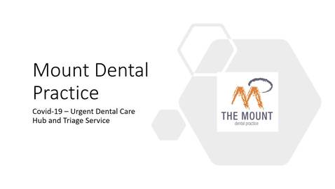 Thumbnail for entry Mount Dental Practice - Urgent Dental Car Hub and Triage Service