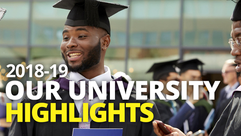 Thumbnail for entry Our University Highlights 2018-19