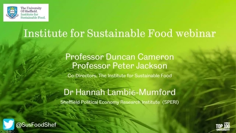 Thumbnail for entry Institute for Sustainable Food webinar - July 2020